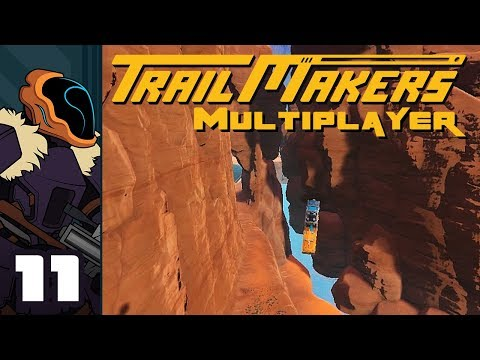 Let's Play Trailmakers Multiplayer - PC Gameplay Part 11 - Thread The Needle!