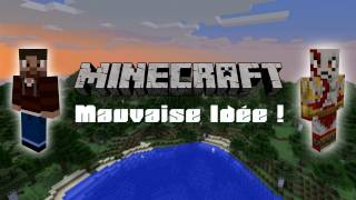 Mauvaise Idée - Parodie Minecraft thumbnail