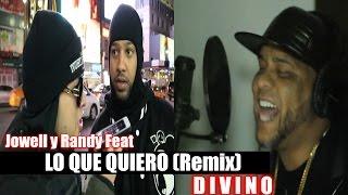 Jowell y Randy Feat Divino - Lo Que Quiero (Detrás de Cámaras)