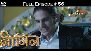 Naagin - Full Episode 56 - With English Subtitles