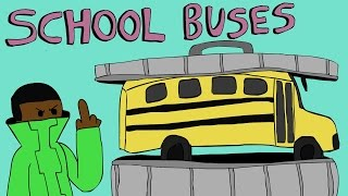 School Buses Are Trash