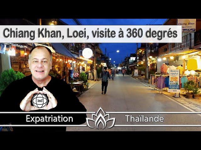 Chiang Khan, province de Loei, Issan, Thaïlande, visite 360 degrés sur les bords du Mékong