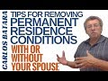 Tips For Removing Permanent Residence Conditions With Or Without Your Spouse