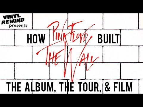 How Pink Floyd made The Wall album, tour and film | Vinyl Rewind