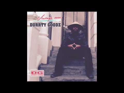 DURRTY GOODZ - VINTAGE 3000 FULL MIXTAPE