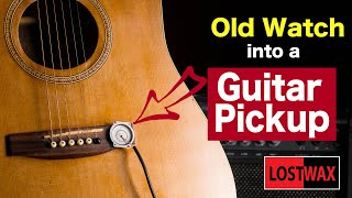 Mic Anything Can You Make A Guitar Pickup From An Old Watch D Y Microphone Cheap And Easy.