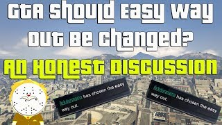 GTA Online Should Easy Way Out Be Changed? An Honest Discussion