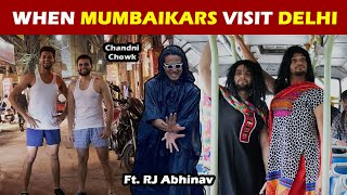 When Mumbaikars visit Delhi | Ft. RJ Abhinav | Funcho