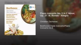 Klavierkonzert Nr.3 c-moll op.37 (Kadenzen: Beethoven) : III. Rondo (Allegro) (Kadenz: Beethoven)