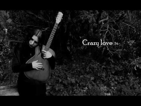 Crazy Love - Chelsea Wolfe (Lyric Video)