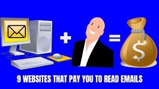 9 Websites That Pay You to Read Emails