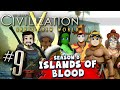 Civilization 5 Islands of Blood #9 - I'm Out