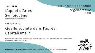 L'appel d'Arles Symbiocène / Quelle société dans l'après Capitalisme ?