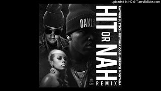 Rayven Justice Ft. Keyshia Cole & French Montana – Hit Or Nah (Remix)