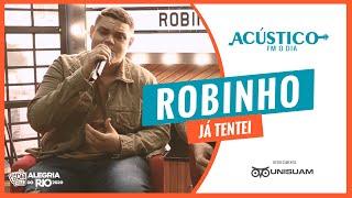 Robinho - Já Tentei / Sem Perceber (Acústico FM O Dia) #Unisuam