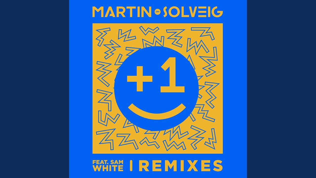 1 Dirtcaps Remix Martin Solveig Feat Sam White Shazam