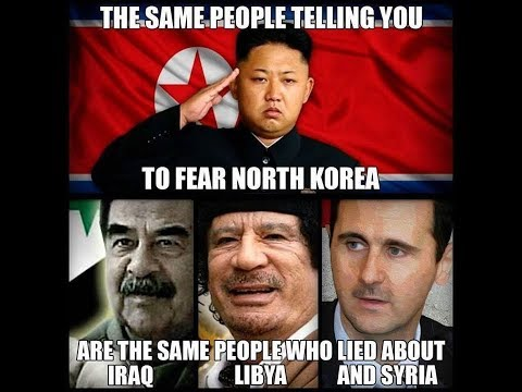 Same Lies Against NORTH KOREA:  Used w/ Iraq, Libya, Syria