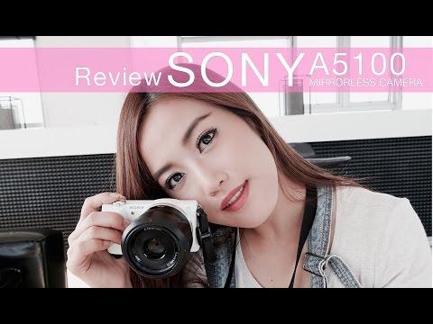 Review Sony A5100 กล้องเปลี่ยนเลนส์ได้ คมชัดเป๊ะ
