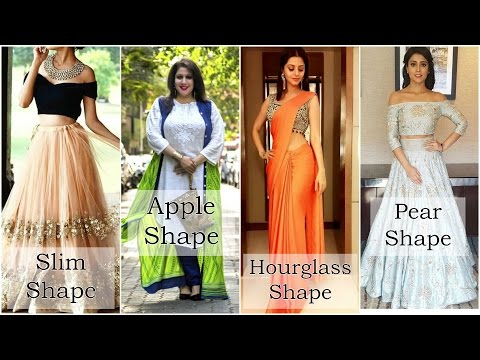 How to dress for your body shape in Indian Clothing - YouTube