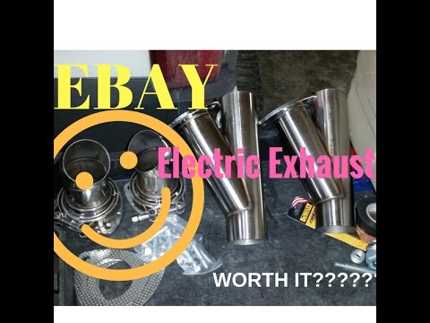 Ebay S Best Electric Exhaust Cutouts Overview Before Install