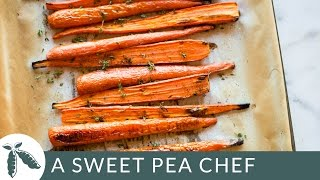 Thyme Roasted Carrots  A Sweet Pea Chef