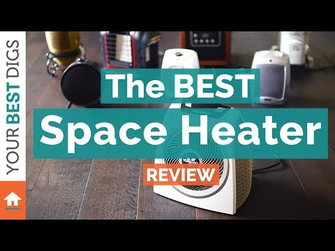 The Best Space Heater of 2017
