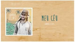 Meu céu - Gabriel Elias (Áudio Oficial)