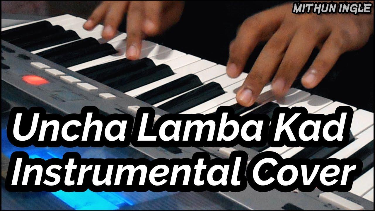 Uncha Lamba Kad | Welcome | Instrumental Cover | Mithun Ingle