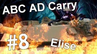 ABC AD Carry #8 - Elise (League of Legends)