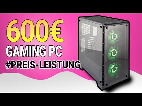 Bester Gaming PC für unter 600€ Euro - APRIL 2017