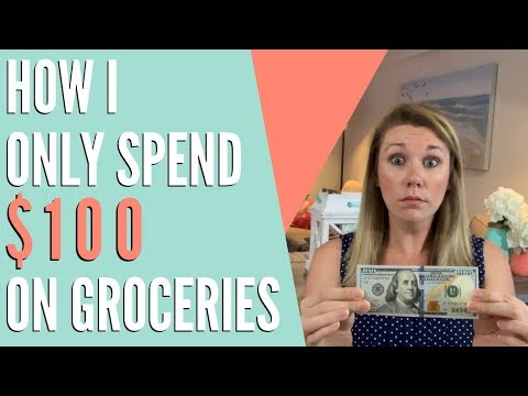 HOW I SPEND ONLY $100 ON GROCERIES A MONTH!