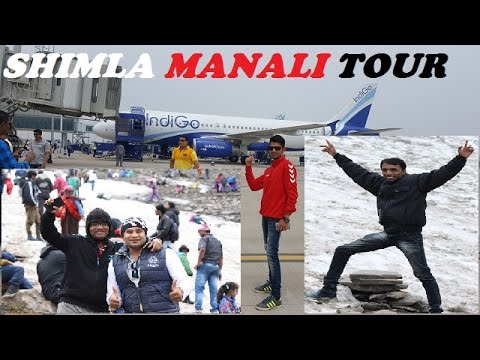 Shimla Manali Tour / by plane / Part 1
