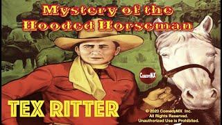 The Mystery Of The Hooded Horseman (1937) | Full Movie | Tex Ritter | White Flash | Iris Meredith