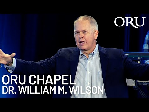 "ORU Chapel 2019: ""Life"" By ORU President William M. Wilson   Oct. 4th, 2019"