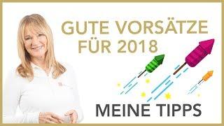 Gute Vorsätze für 2018 - Meine Tipps| Dr. Petra Bracht | Gesundheit, Wissen, Ernährung