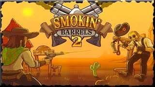 Smokin' Barrels 2 Full Game Walkthrough (All Levels)