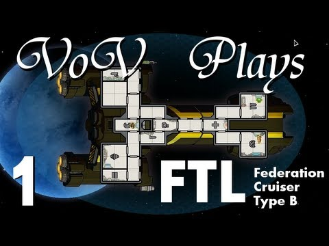 VoV Plays FTL: Federation Cruiser Type B! - Part 1: The Plague Emerges