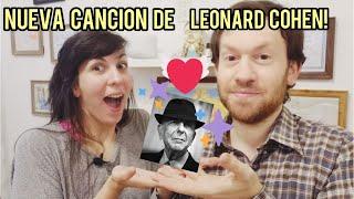 😊 LEONARD COHEN Nueva Canción! HAPPENS to the HEART