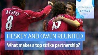 """What makes a good strike partnership?"" - Owen & Heskey look back on their hot streak!"