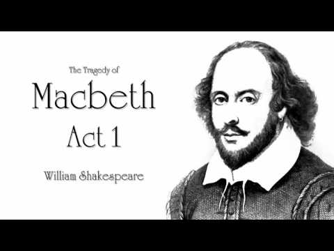 Shakespeare   Macbeth Act 1 Audiobook (Dramatic Reading)
