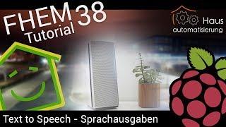 Video FHEM-Tutorial Part 38: Text To Speech - Sprachausgabe und Sounds | haus-automatisierung.com download MP3, 3GP, MP4, WEBM, AVI, FLV November 2017
