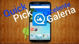Analisis QuickPic Excelente Galeria Android | Android Apps