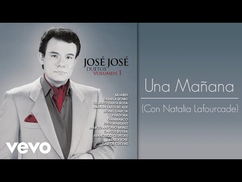 José José - Una Mañana
