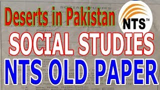 NTS OLD PAPER. Social Studies. Deserts in Pakistan.