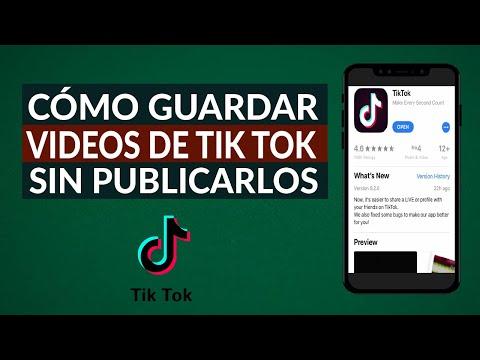 Cómo Guardar mis Videos en la Galería de Tik Tok de Forma Privada sin Publicarlos