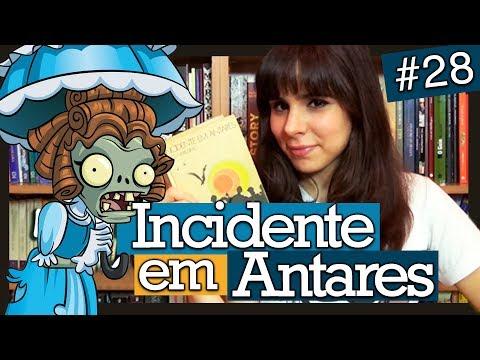 INCIDENTE EM ANTARES, DE ERICO VERISSIMO (#28)