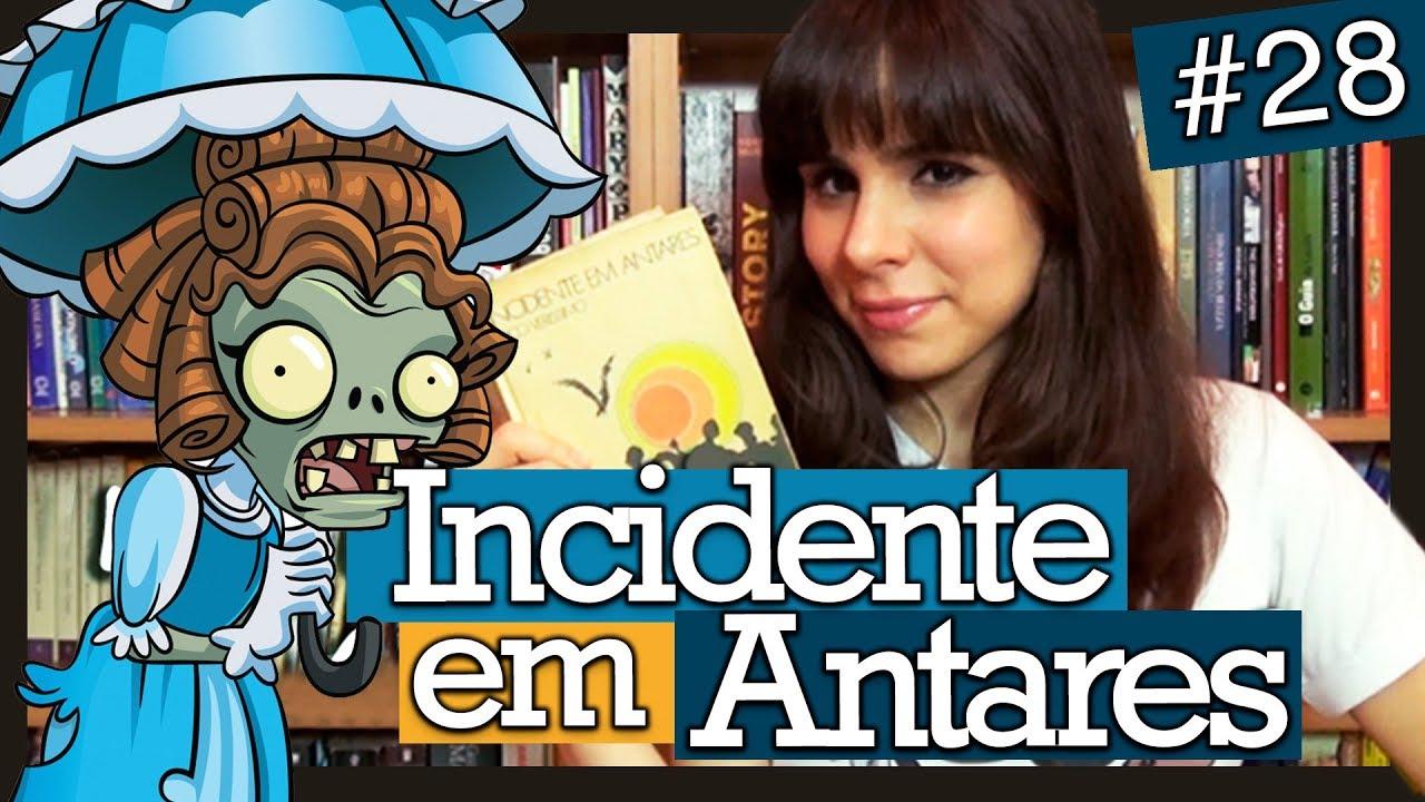 INCIDENTE EM ANTARES, DE ERICO VERISSIMO (#28) - YouTube