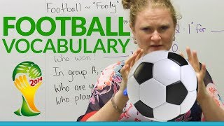 Learn English: FOOTBALL Vocabulary