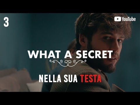 What A Secret | Ep. 3 - Nella Sua Testa  | Web Serie ITA