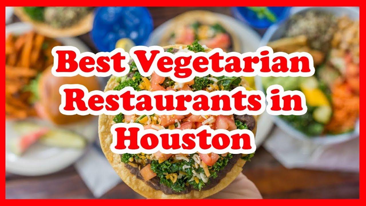 3 Best Vegetarian Restaurants In Houston Us Love Is Vacation